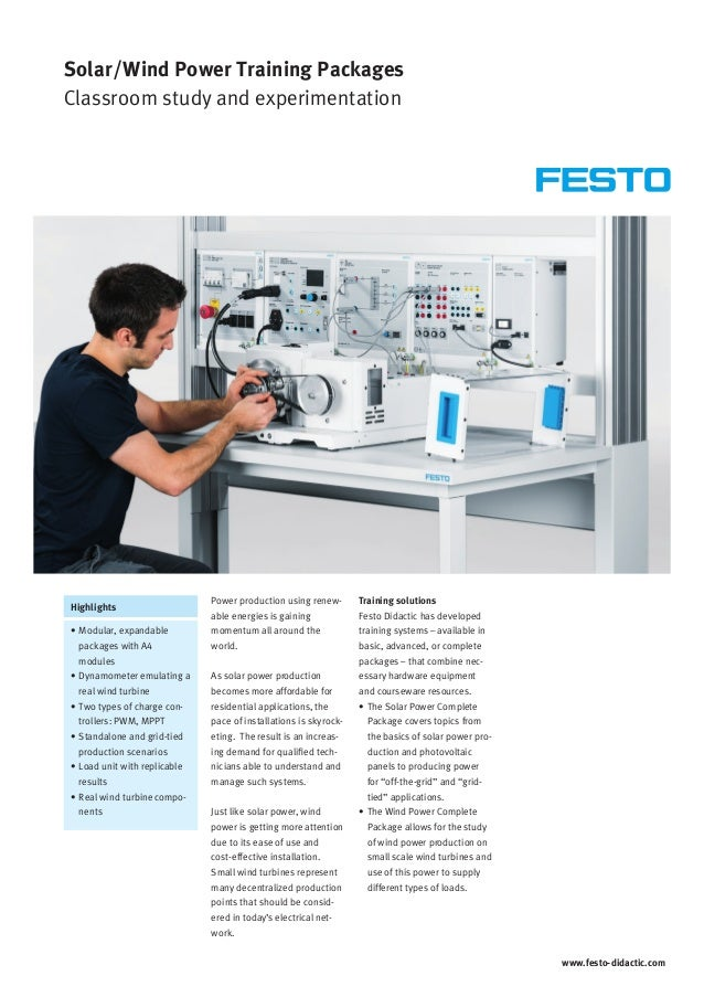 www.festo-didactic.com Highlights Solar/Wind Power Training Packages Classroom study and experimentation Power production ...