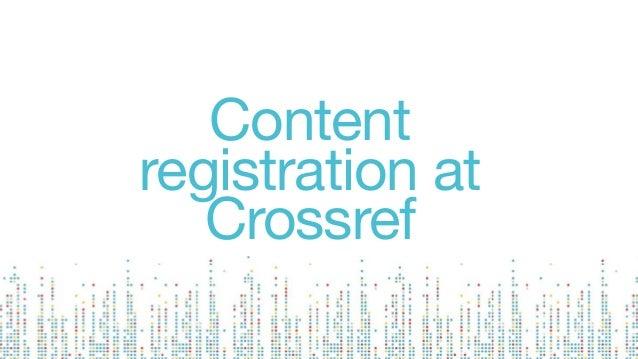 Content registration at Crossref