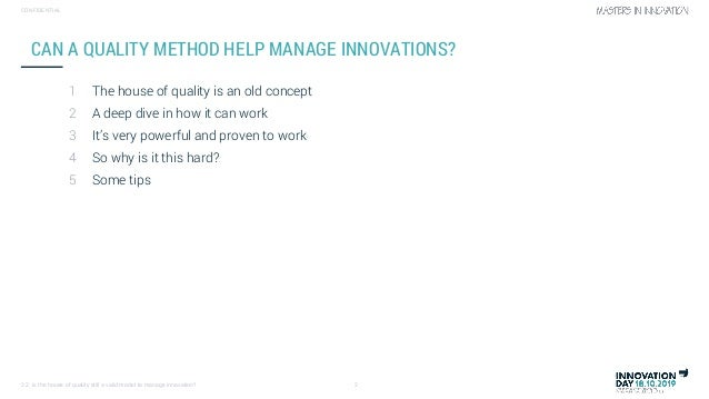 Is the house of quality still a valid model to manage innovation (by Dany Robberecht) Slide 2
