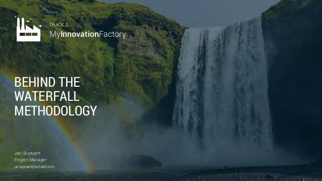 Behind the waterfall methodology (by Jan Buytaert) Slide 2