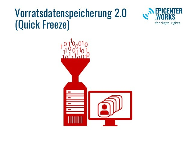 Vorratsdatenspeicherung 2.0 (Quick Freeze)