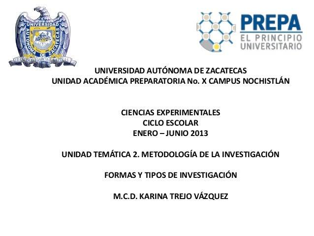 UNIVERSIDAD AUTÓNOMA DE ZACATECASUNIDAD ACADÉMICA PREPARATORIA No. X CAMPUS NOCHISTLÁN               CIENCIAS EXPERIMENTAL...