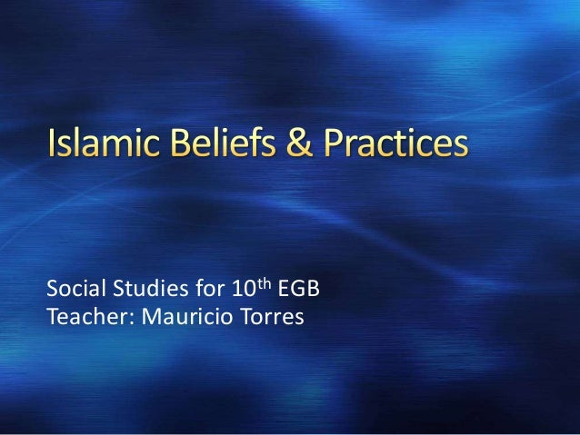 overview of tenets of islam Guide to islam, including history, beliefs, holy days around the world and message boards.