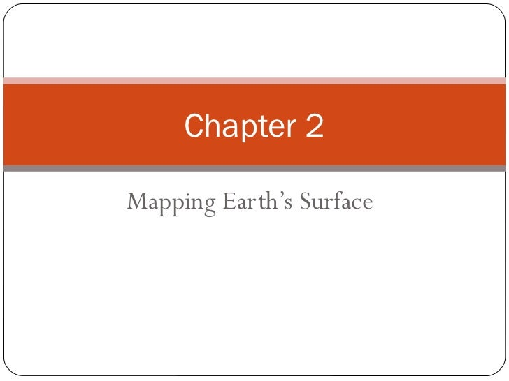 Chapter 2Mapping Earth's Surface