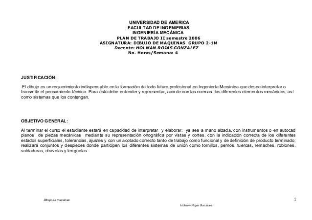 UNIVERSIDAD DE AMERICAUNIVERSIDAD DE AMERICA FACULTAD DE INGENIERIAS INGENIERÍA MECÁNICA PLAN DE TRABAJO II semestre 2006 ...
