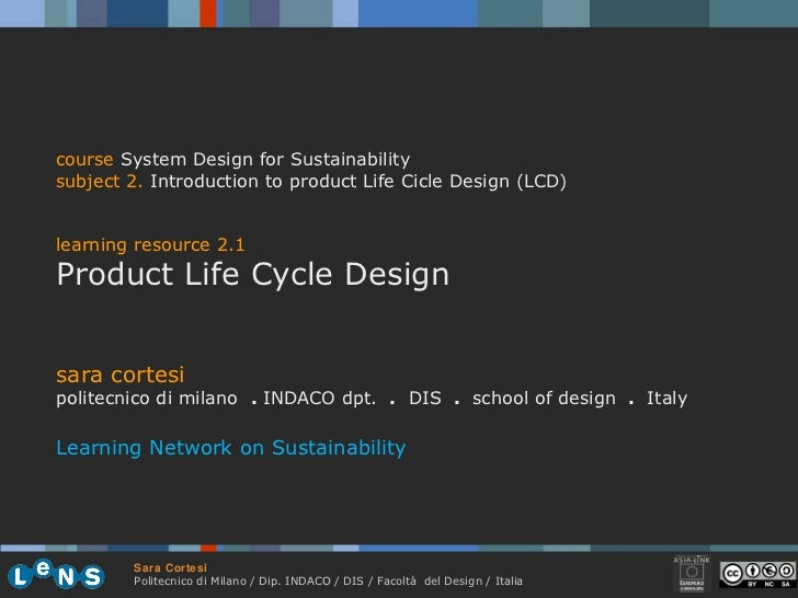 sara cortesi politecnico di milano  .  INDACO dpt.  .   DIS  .  school of design  .   Italy Learning Network on Sustainabi...