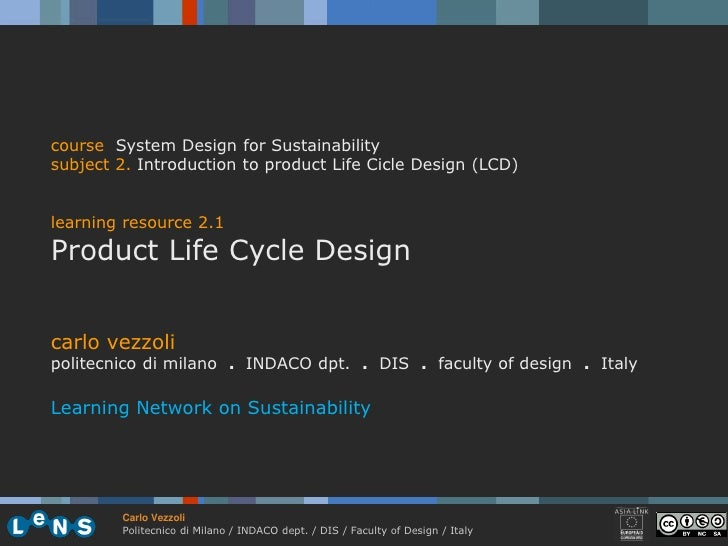 course System Design for Sustainability subject 2. Introduction to product Life Cicle Design (LCD)   learning resource 2.1...