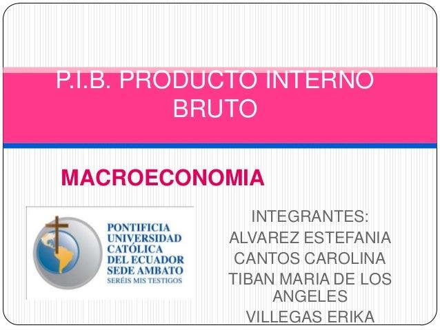 2 1 producto interno bruto estefania for B b interno 8