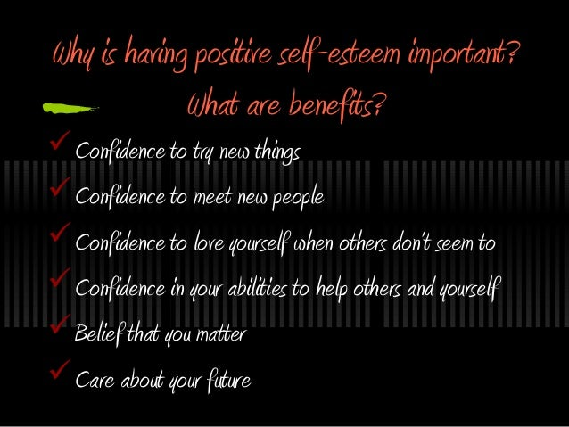The importance of self esteem and confidence