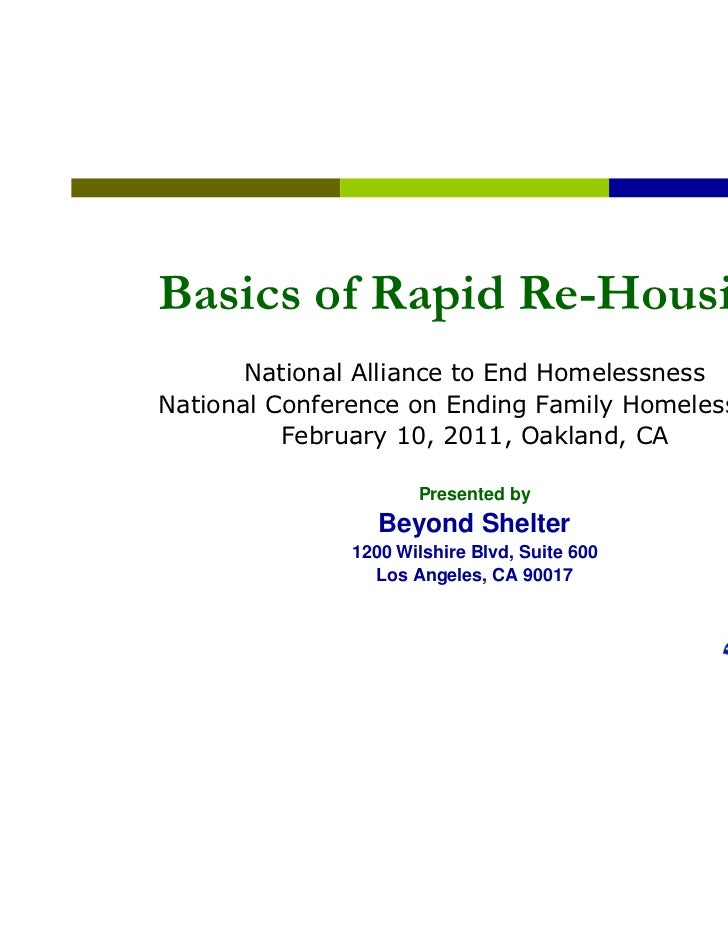 Basics of Rapid Re-Housing       National Alliance to End HomelessnessNational Conference on Ending Family Homelessness   ...