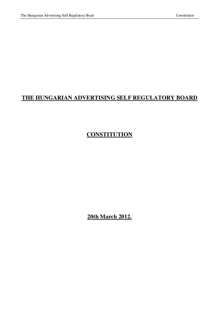 The Hungarian Advertising Self Regulatory Boad               ConstitutionTHE HUNGARIAN ADVERTISING SELF REGULATORY BOARD  ...
