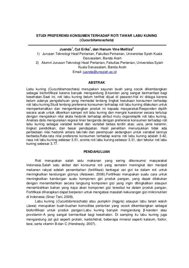 STUDI PREFERENSI KONSUMEN TERHADAP ROTI TAWAR LABU KUNING(Cucurbitamoschata)Juanda1, Cut Erika1, dan Hanum Vine Meilliza21...