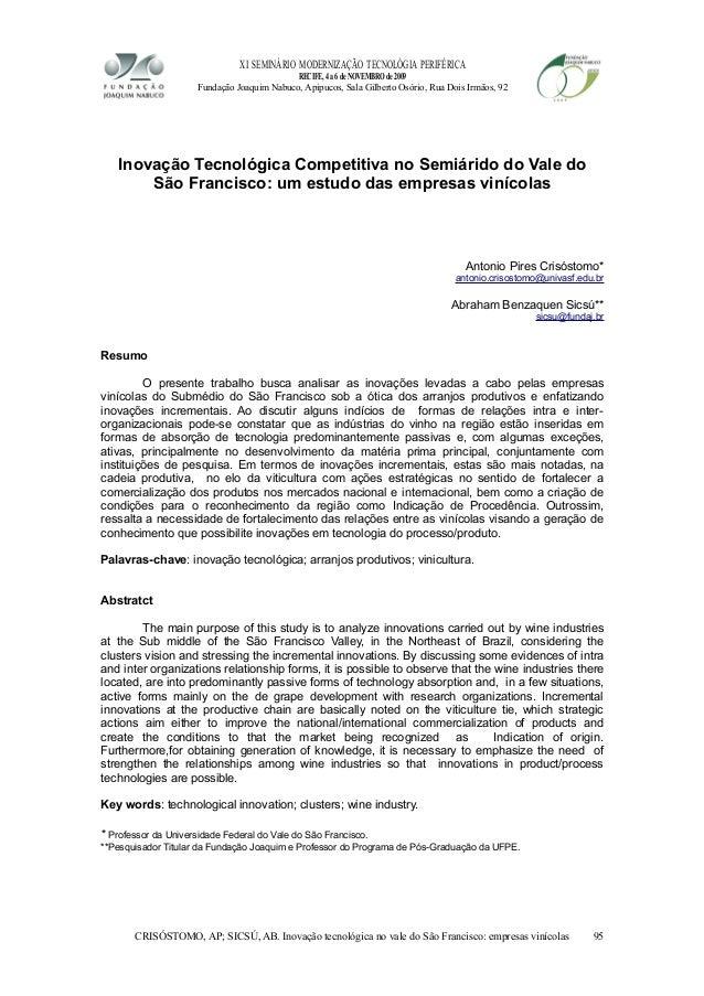 XI SEMINÁRIO MODERNIZAÇÃO TECNOLÓGIA PERIFÉRICA RECIFE, 4 a 6 de NOVEMBRO de 2009 Fundação Joaquim Nabuco, Apipucos, Sala ...