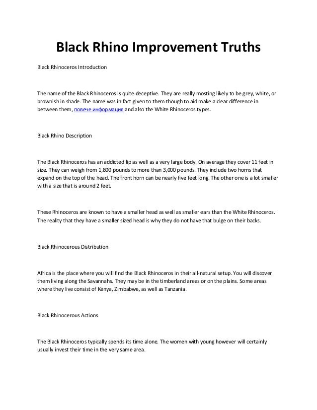 Black Rhino Improvement Truths Black Rhinoceros Introduction The name of the Black Rhinoceros is quite deceptive. They are...