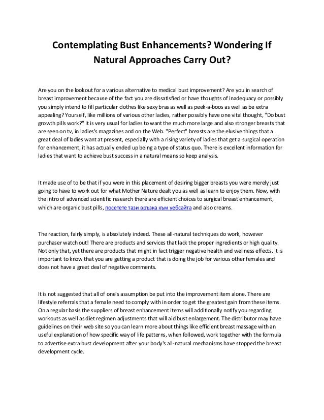 Contemplating Bust Enhancements? Wondering If Natural Approaches Carry Out? Are you on the lookout for a various alternati...