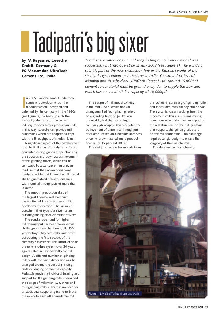 RAW MATERIAL GRINDINGI Tadipatri's big sixerby M Keyssner, Loesche                        The first six-roller Loesche mil...