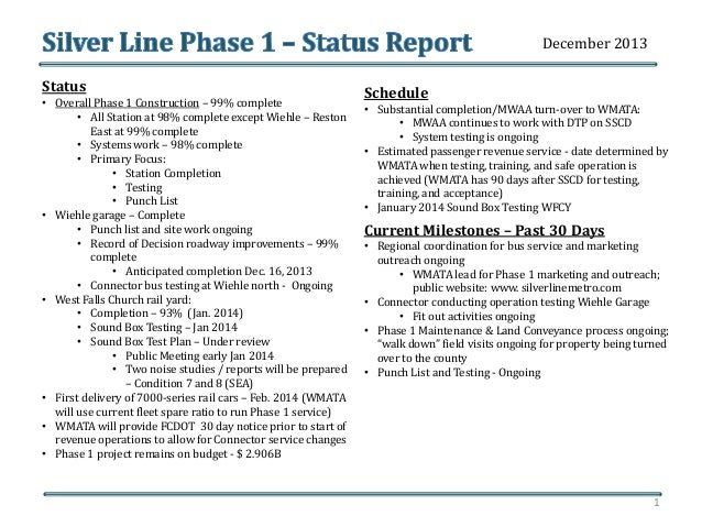 December 2013 Status • Overall Phase 1 Construction – 99% complete • All Station at 98% complete except Wiehle – Reston Ea...