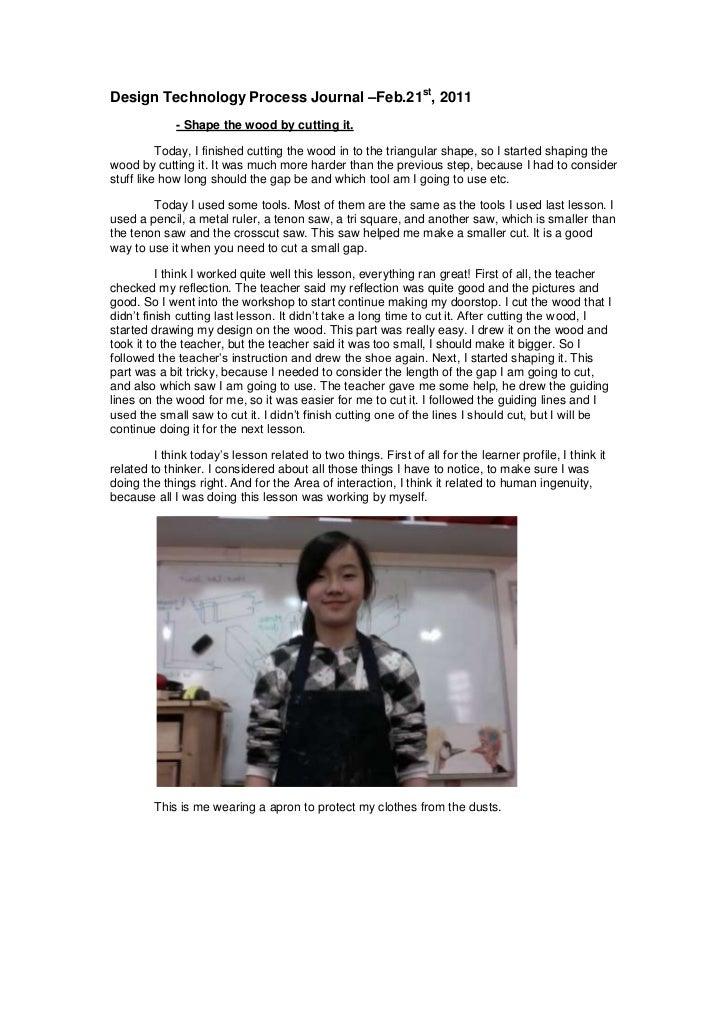 Design Technology Process Journal –Feb.21st, 2011<br /><ul><li>- Shape the wood by cutting it.</li></ul>Today, I finished ...