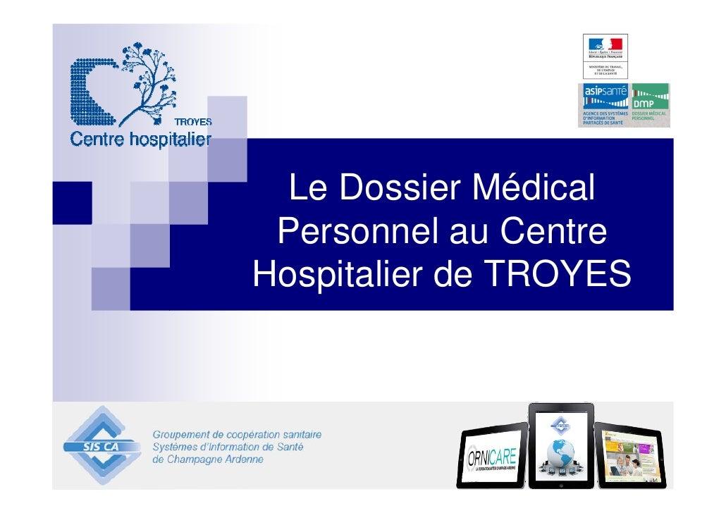 Le Dossier Médical Personnel au CentreHospitalier de TROYES