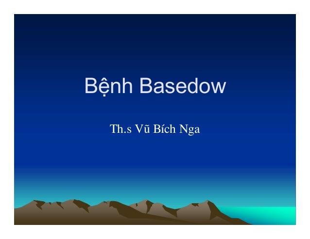 Bệnh Basedow Th.s Vò BÝch Nga