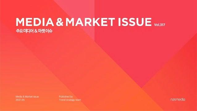 Nasreport317_MEDIA&MARKET ISSUE_2105