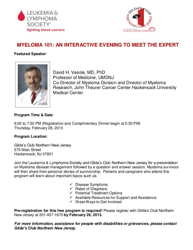 MYELOMA 101: AN INTERACTIVE EVENING TO MEET THE EXPERTFeatured Speaker:                      David H. Vesole, MD, PhD     ...