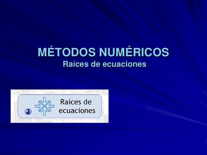 Busqueda de una raiz-Metodos numericos
