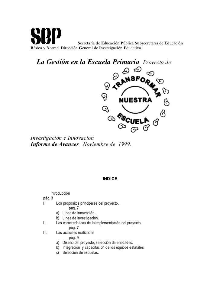 Secretaría de Educación Pública Subsecretaría de EducaciónBásica y Normal Dirección General de Investigación Educativa   L...