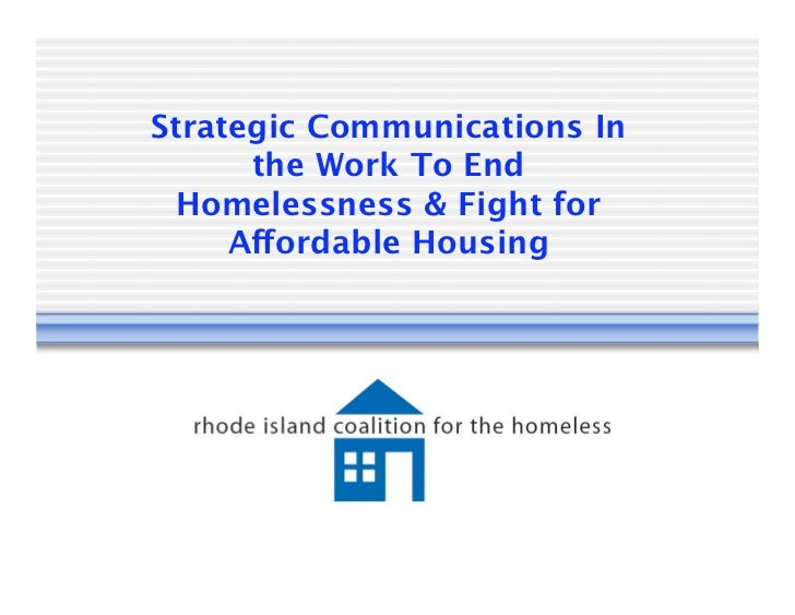 Strategic Communications In      the Work To End  Homelessness & Fight for     Affordable Housing