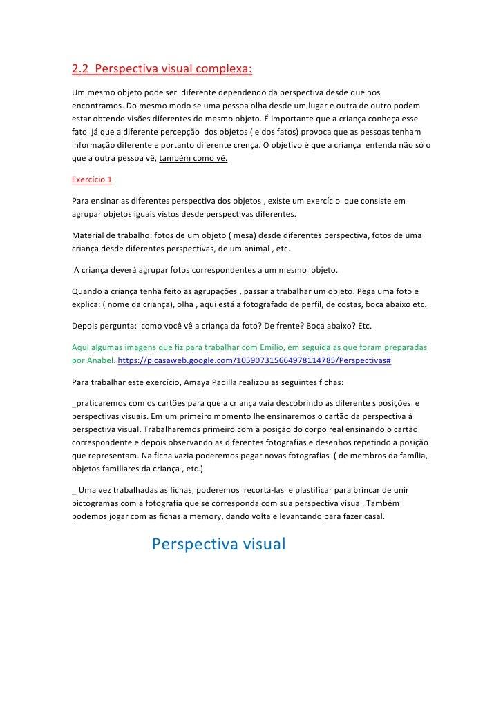 2.2  Perspectiva visual complexa:<br />Um mesmo objeto pode ser  diferente dependendo da perspectiva desde que nos encontr...