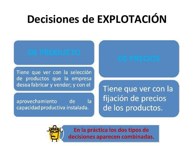Decisiones de EXPLOTACIÓN