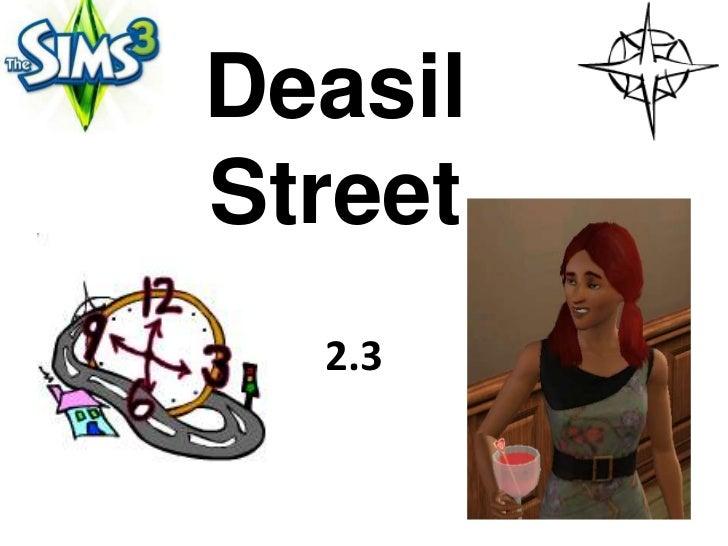 DeasilStreet  2.3