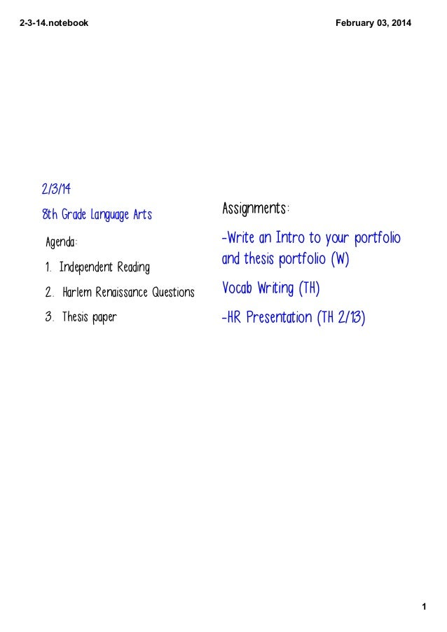 2314.notebook  February03,2014  2/3/14 8th Grade Language Arts  Assignments:  Agenda:  -Write an Intro to your portfol...