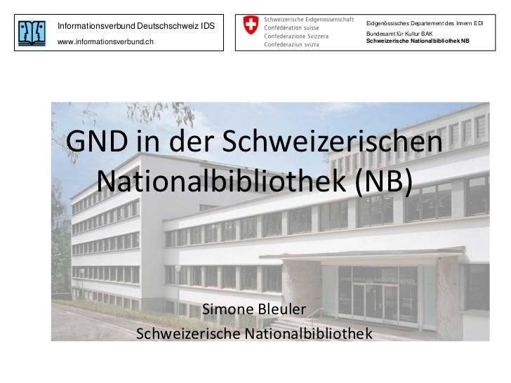 Eidgenössisches Departement des Innern EDIInformationsverbund Deutschschweiz IDS                                          ...