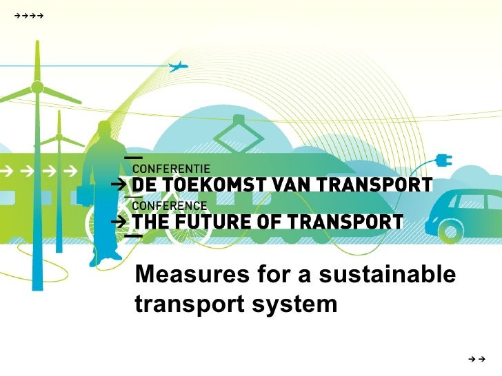 Measures for a sustainable transport system
