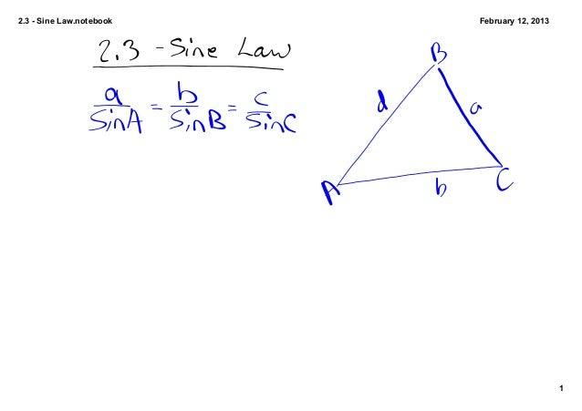 2.3SineLaw.notebook   February12,2013                                              1