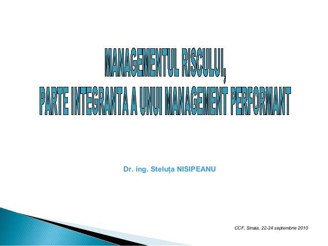 Dr. ing. Steluţa NISIPEANU CCF, Sinaia, 22-24 septembrie 2010