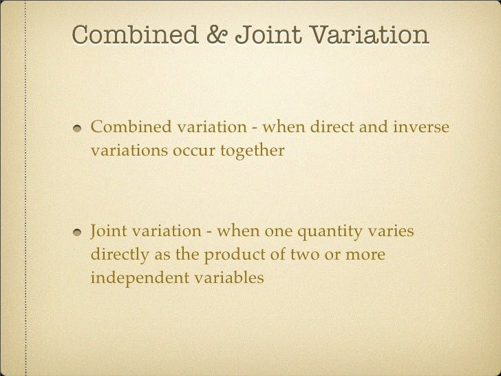 variation on the word love Direct, inverse, and joint variation notes and examples two or more quantities that are related to each other are said to vary directly, inversely, or.