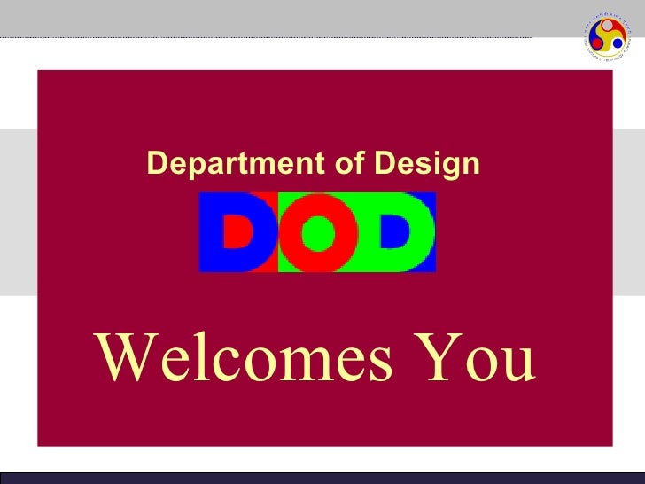 Department of Design Welcomes You