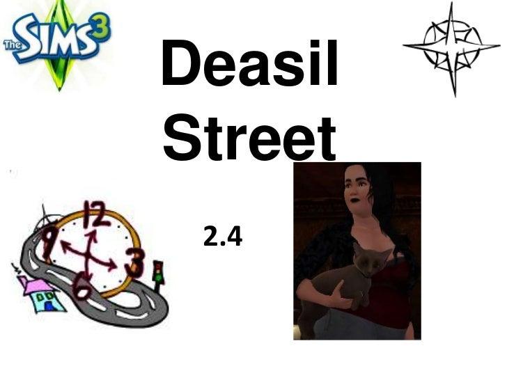DeasilStreet 2.4