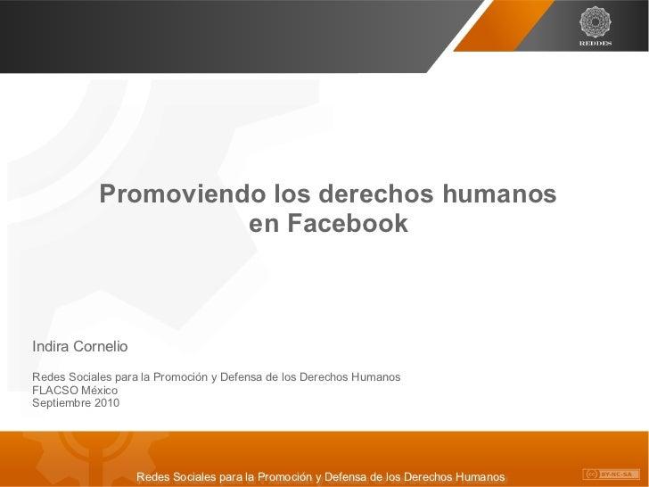 Promoviendo los derechos humanos                     en FacebookIndira CornelioRedes Sociales para la Promoción y Defensa ...