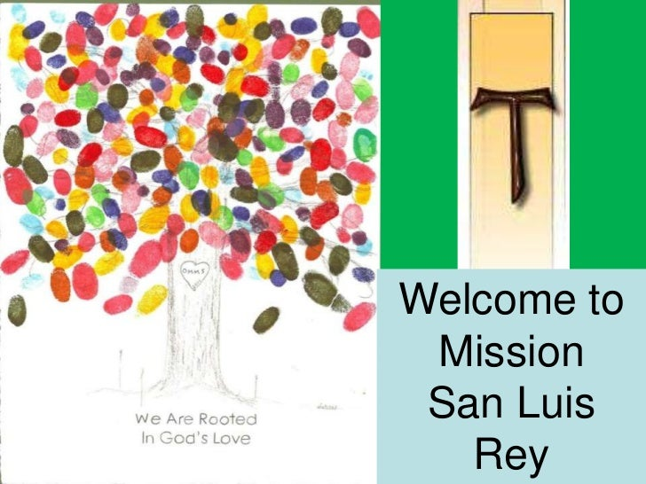 Welcome to Mission San Luis   Rey