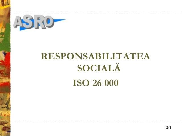 2-1 RESPONSABILITATEA SOCIALĂ ISO 26 000