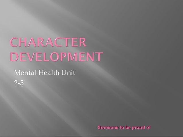 Someone to be proud ofSomeone to be proud of Mental Health Unit 2-5