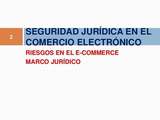Aspectos legales del Comercio electrónico Slide 2