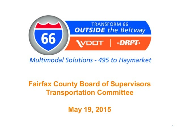 Fairfax County Board of Supervisors Transportation Committee May 19, 2015 1