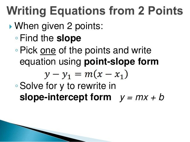 point slope form given 2 points  12 12 writing equations in point-slope form