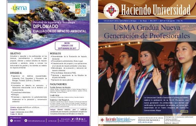 Universidad Católica Santa María La Antigua / 3ra. Etapa / Año 2017 / del 7 al 11 de agosto / No. 76 USMA Gradúa Nueva Gen...