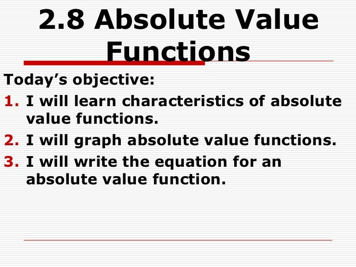 2.8 absolute value functions