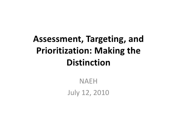 2.8 assessment targeting and prioritization
